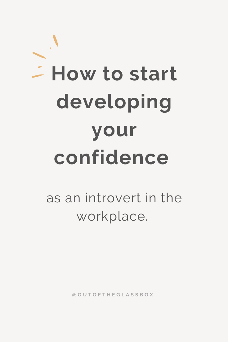start developing your confidence as an introvert